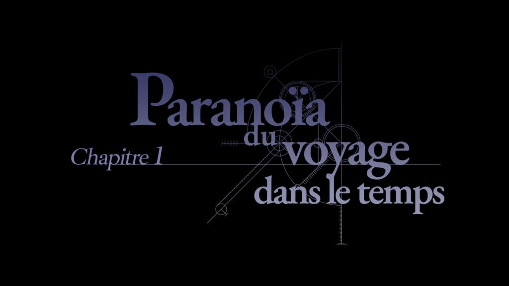 Capture d'écran de l'image titre du chapitre 1 de la traduction française de Steins;Gate.